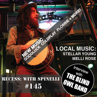 RECESS: with SPINELLI #145, Blind Owl Band