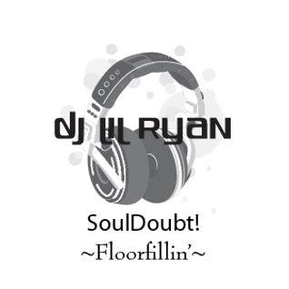 Floorfillin' - SoulDoubt! pt.1