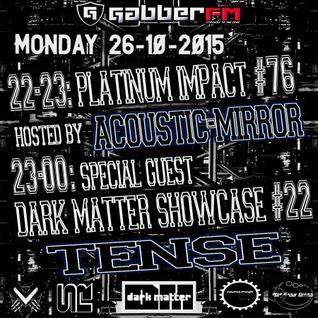 The Antemyst - Platinum Impact 76 (Gabber.fm) 26-10-2015
