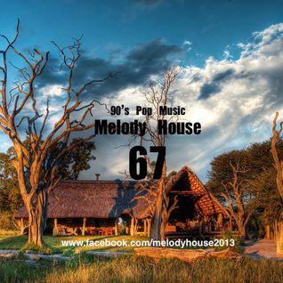 Melody House_(Radio Broadcast) Vol.67