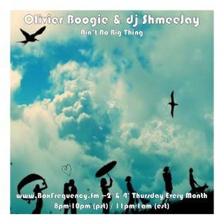 Olivier Boogie & dj ShmeeJay - Ain t No Big Thing Radio Show - 2016-04-28