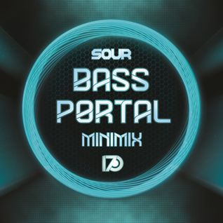 Sour - Bass Portal Minimix - Rec24 DJ Contest Entry