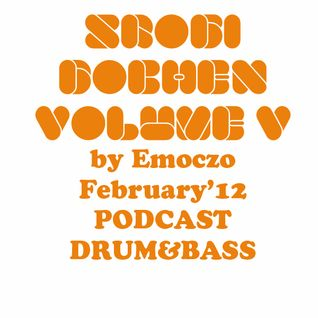 SROGI BOCHEN VOLUME 5 BY EMOCZO FEBRUARY'12 DNB PODCAST