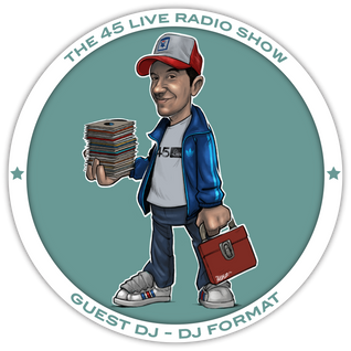 45 Live Radio Show with guest DJ FORMAT