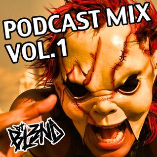 PODCAST MIX VOL 1- DJ BL3ND