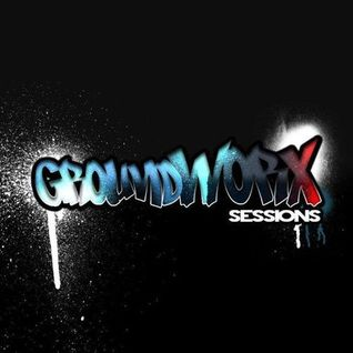 Groundworx Session 27th September