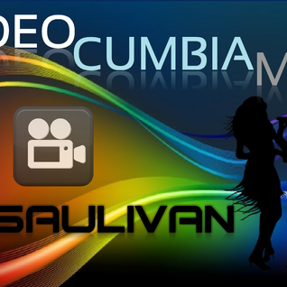 VIDEO CUMBIA MIX ABRIL 2015-DJSAULIVAN