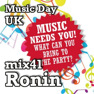 Music Day UK - mix series 41 - Ronin