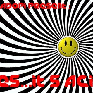 Dj Hadopi - Yes...It's acid