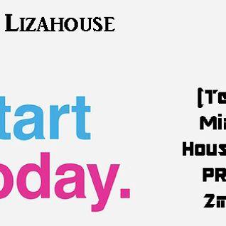 AM Lizahouse - Start today (Techno Minimal House Mix PROMO 2mil12)