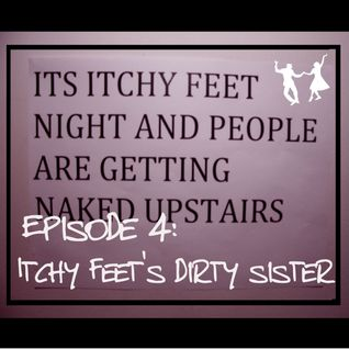 Episode 4: Itchy Feet's Dirty Sister