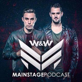 W&W - Mainstage Podcast 319