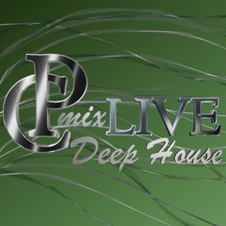 Deep House by CPmix LIVE Buon Ascolto