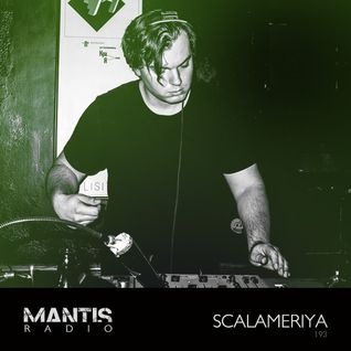 Mantis Radio 193 + Scalameriya