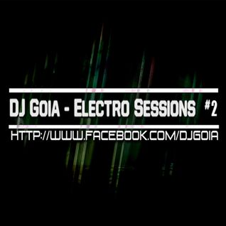 DJ Goia - Electro Sessions #2