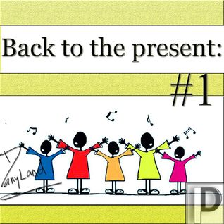 Back To The Present Chapter #1 (Dj Host Dany Land)