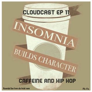 Caffeine and Hip Hop Cloudcast Episode 11 (Jul 2016)