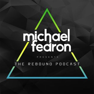 #014 The Rebound Podcast with Michael Fearon