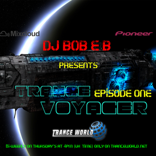 Trance Voyager Episode 01 - TranceWorld.net (Aired 22-09-2016)