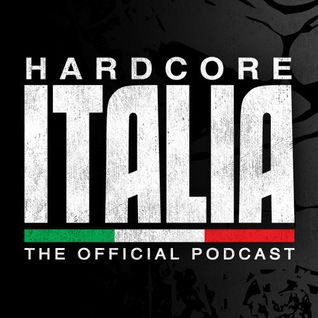 Hardcore Italia | Episode 108 | Mixed by The Anunnaki