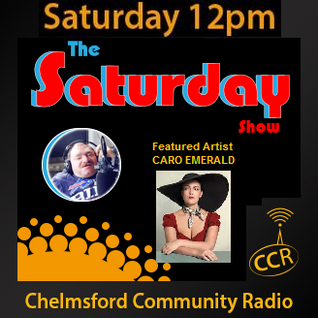 The Saturday Show - @CCRSaturdayShow - James Henry House - 20/06/15 - Chelmsford Community Radio