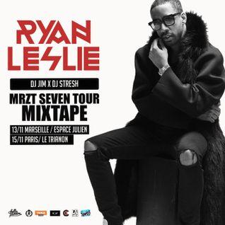 Dj Jim & Dj Stresh - Ryan Leslie - Mrzt Seven Tour Mixtape
