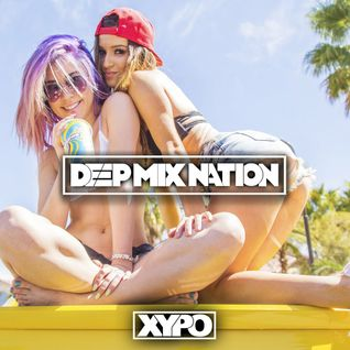 * Deep House Mix 2015 #102 - New Music Mixed by XYPO *