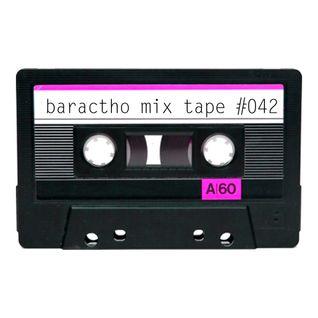 baractho mix tape #042 Abr2016