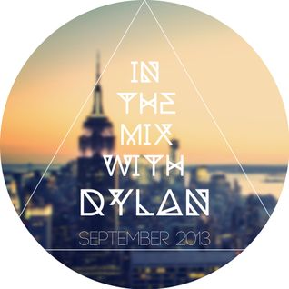 In The Mix With Dylan | September 2013