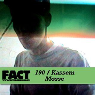 FACT Mix 190: Kassem Mosses