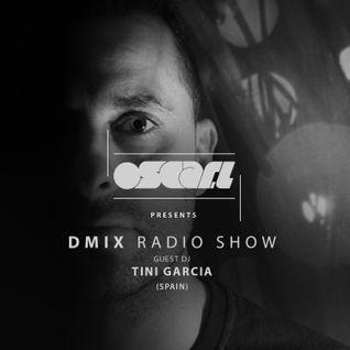 Oscar L Presents - DMix Radioshow August 2016 - Guest DJ - Tini Garcia (SP)