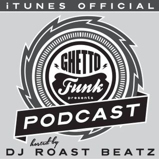 Ghetto Funk Podcast 05 B-Side Guest Mix