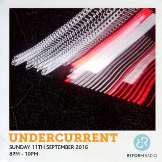 Undercurrent 11th September 2016