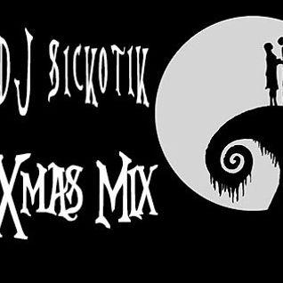 Sickotik Xmas Mix