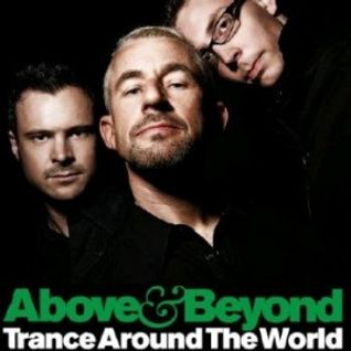Above and Beyond - Trance Around The World 424 (Guests Super8 and Tab) - 11.05.2012