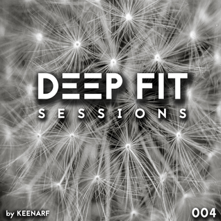 Deep Fit Session 004