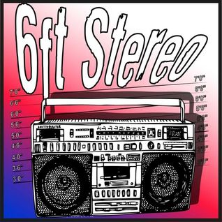 6ft Stereo Dec 15 Podcast