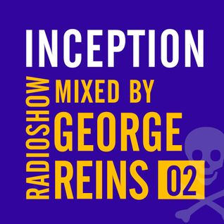 Inception Radioshow #2 by George Reins