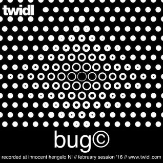 Bug© // Twidl Sessions // February '16 // Club Innocent