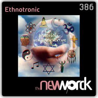 The New Worck 386 - Ethnotronic - Ethno Indigo Journey Vol.1
