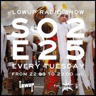 Lowup Radio Show S02E25