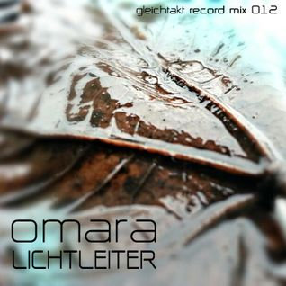 [GTMix012] Omara - Lichtleiter