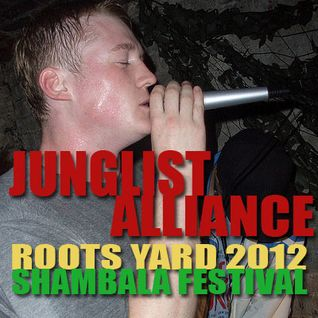 JUNGLIST ALLIANCE - Roots Yard 2012