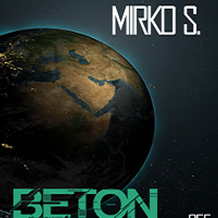Mirko S. @ Beton 055 Date 01.04.2010 On Techno.fm