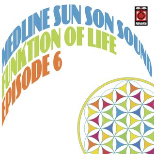 Medline - Funktion Of Life episode 6