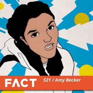 FACT mix 521 - Amy Becker (Nov '15)