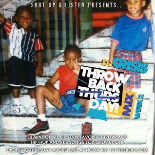 DJ Crisis #ThrowbackThursdayMIX week 2 8.2.12