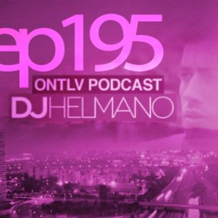 ONTLV PODCAST - Trance From Tel-Aviv - Episode 195 - Mixed By DJ Helmano