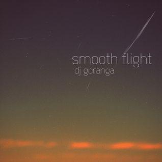 Dj Goranga - Smooth Flight