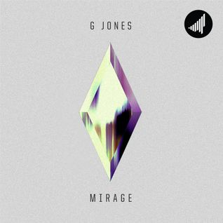 STRTMIX011 G Jones - Mirage Mix